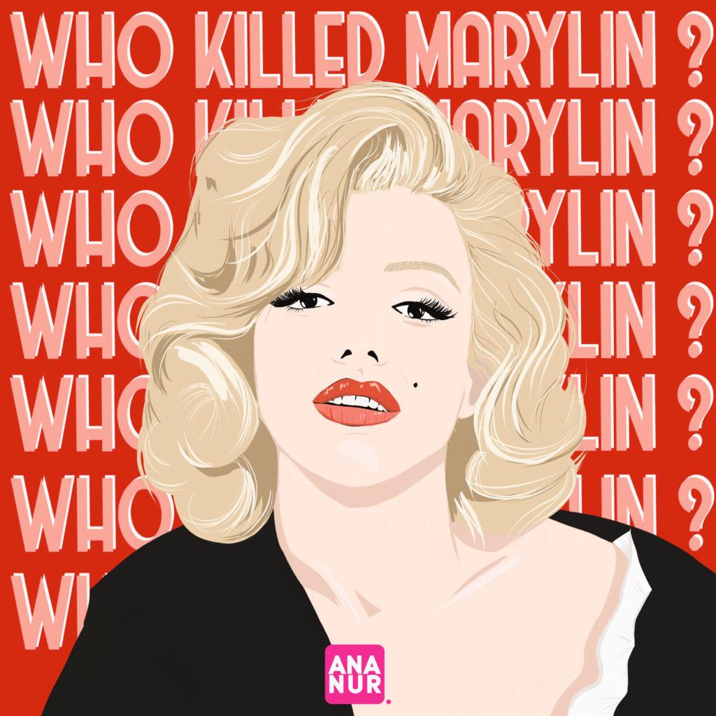 Who killed Marylin ?